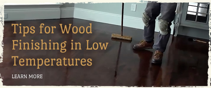 Tips for Wood Finishing in Low Temperatures